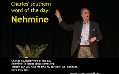 Charles' southern word of the day: Nehmine