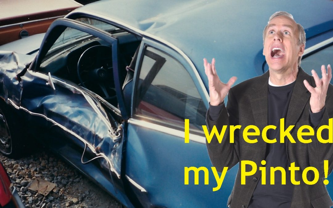 I Wrecked My Pinto